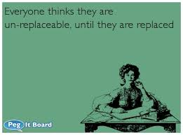 everyone is replaceable quote