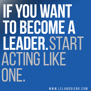 if you want to become a leader
