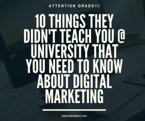 10 things they didnt teach you about digital marketing
