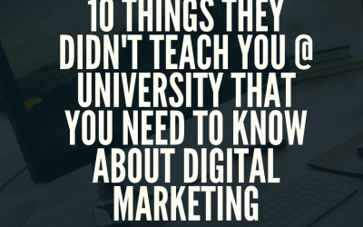 10 Things They Didn't Teach You About Marketing In University